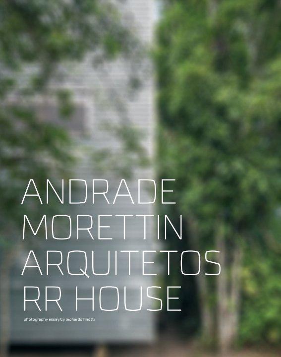 View andrade morettin arquitetos - RR house by obra comunicação