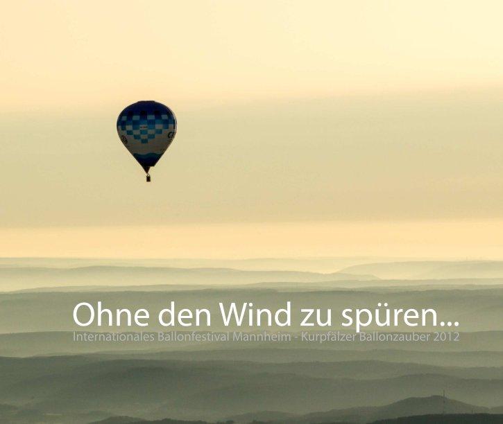 Ohne den Wind zu spüren .... nach Rainer Grohmann anzeigen