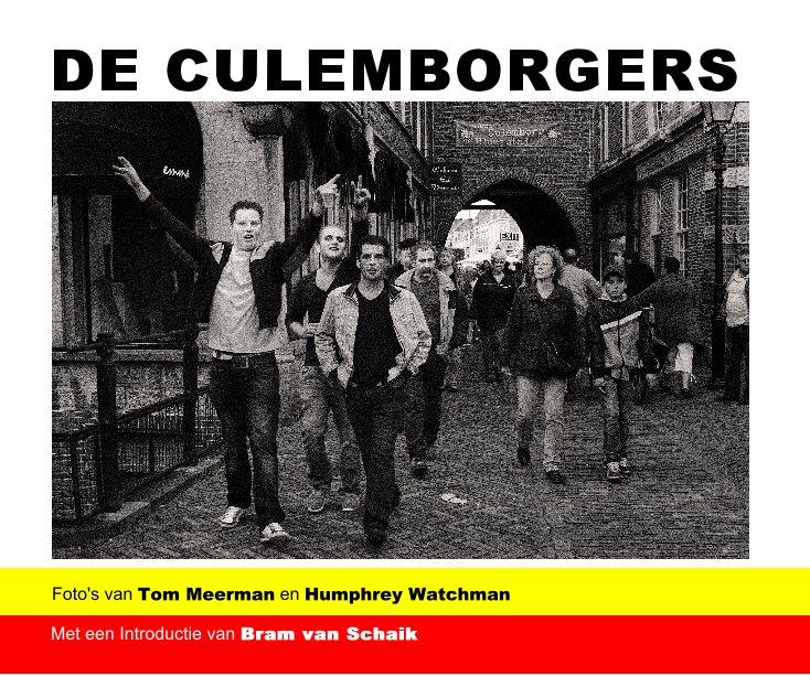 Bekijk DE CULEMBORGERS op Tom Meerman- Humphrey Watchman