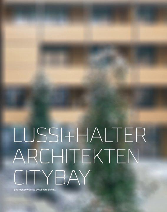 View lussi+halter architekten - citybay by obra comunicação