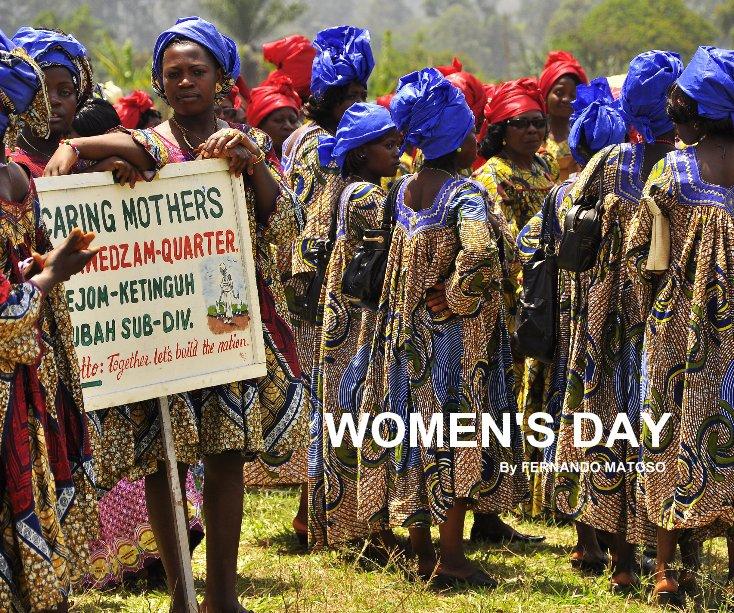 View WOMEN'S DAY by FERNANDO MATOSO