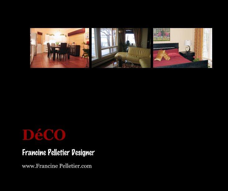 View DéCO by Francine Pelletier Designer