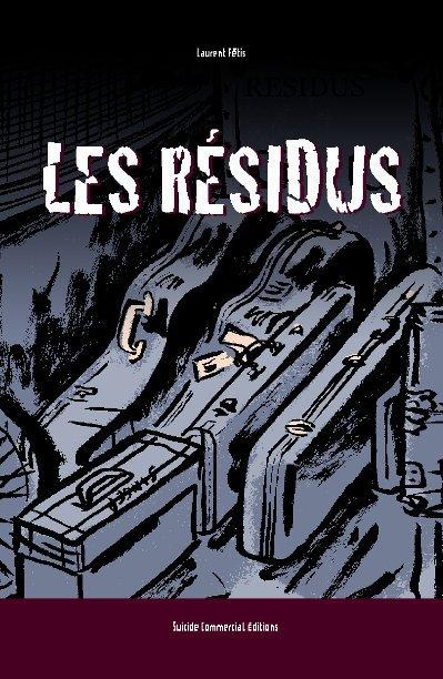 View RESIDUS by Laurent FETIS