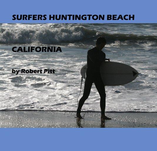 Ver SURFERS HUNTINGTON BEACH por Robert Pitt