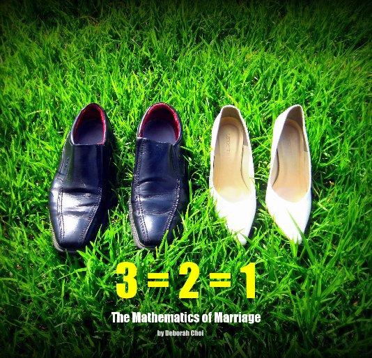 Ver 3 = 2 = 1 por Deborah Choi
