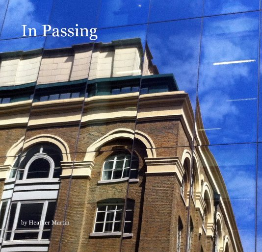View In Passing by Heather Martin