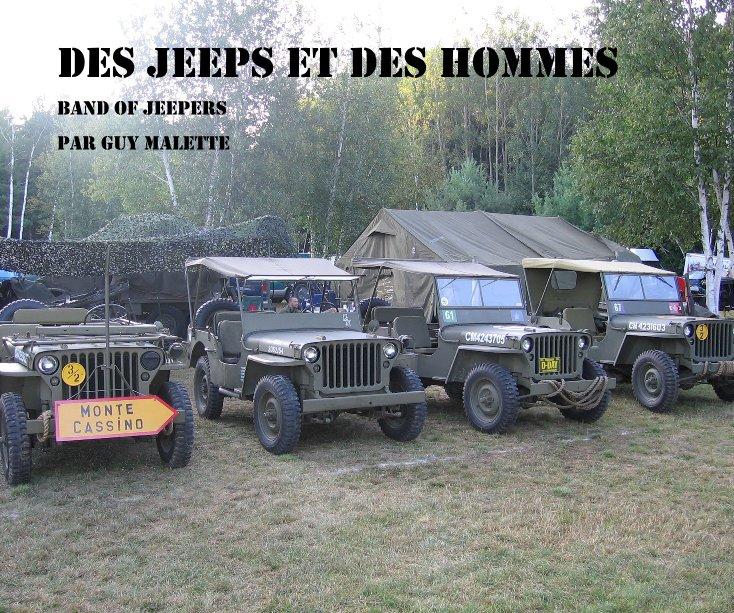 View DES JEEPS ET DES HOMMES by Par Guy Malette