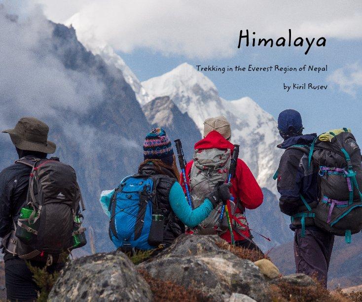 View Himalaya by Kiril Rusev