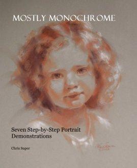 Mostly Monochrome - photo book