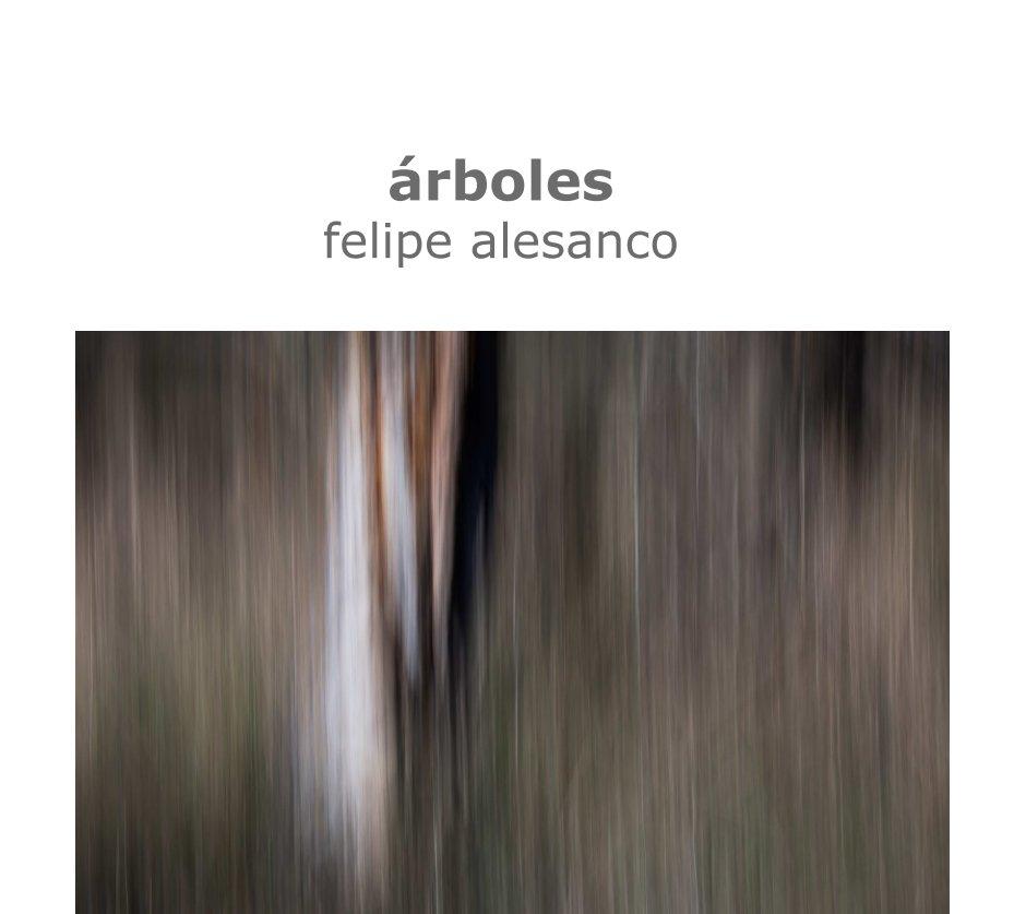 Ver árboles por Felipe Alesanco