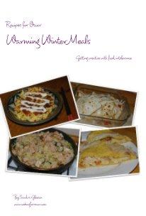 Recipes for Oscar Warming Winter Meals (paperback version) - Cookbooks & Recipe Books pocket and trade book