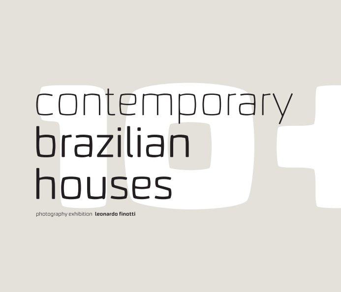 View 10+10 contemporary+modern brazilian houses by obra comunicação