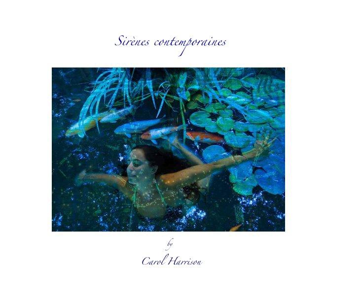View Sirènes contemporaines by Carol Harrison