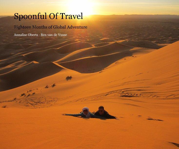 Ver Spoonful Of Travel por Annalise Oberts · Ben van de Vusse