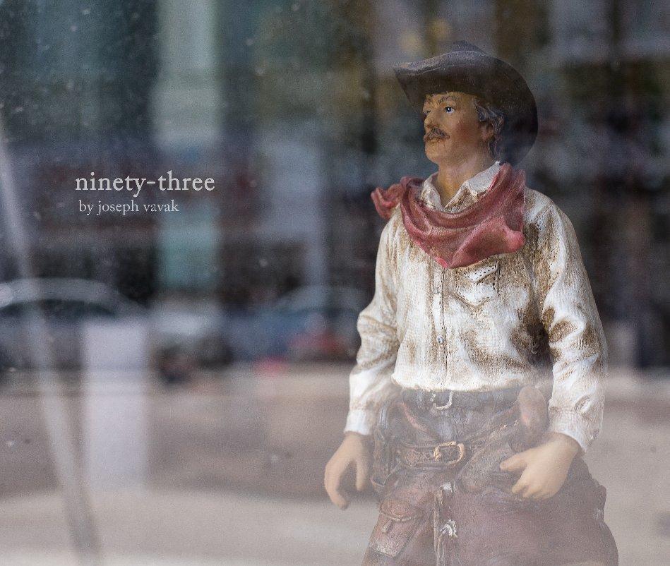 "View ninety-three (deluxe 11x13"" version) by Joseph Vavak"