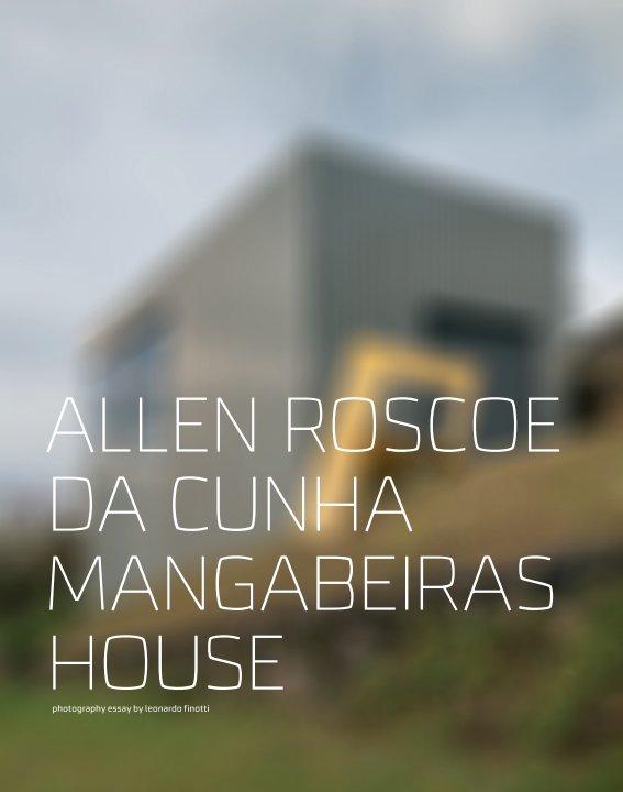 View allen roscoe da cunha - magabeiras+nova lima houses by obra comunicação