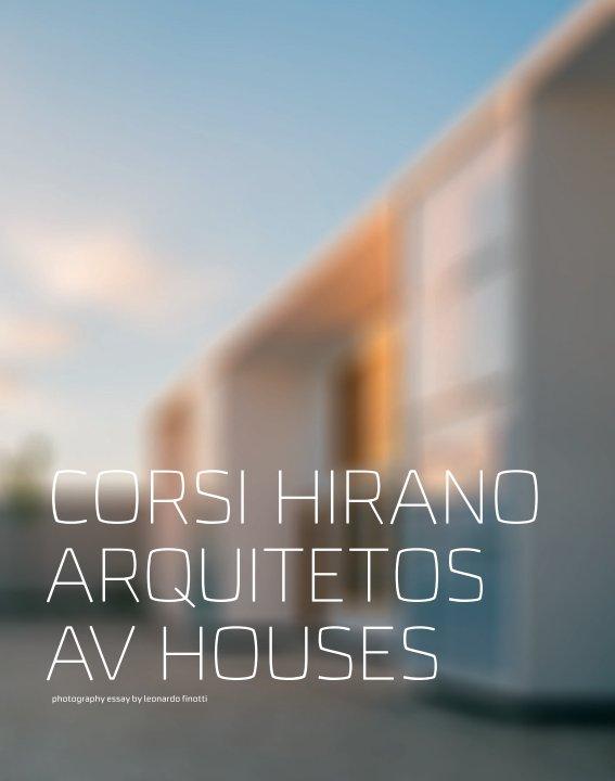 View corsi hirano arquitetos - av houses by obra comunicação