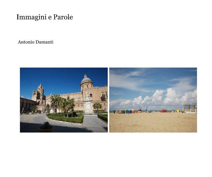 View Immagini e Parole by Antonio Damanti