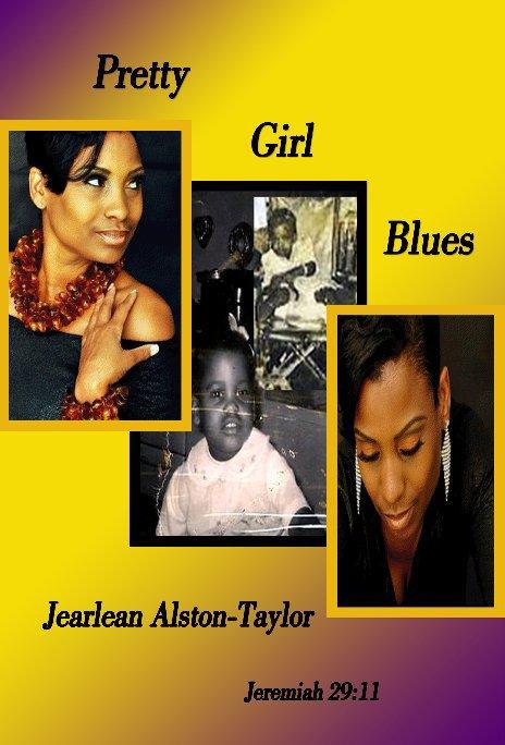 View Pretty Girl Blues by Jearlean Alston-Taylor