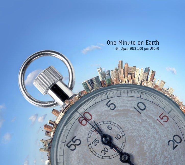 View One Minute on Earth (Hardcover) by Kujaja Jaja, Design Eva Maria Kroder, Intro: Lauren Rautenbach, Cover: Francisco Marty