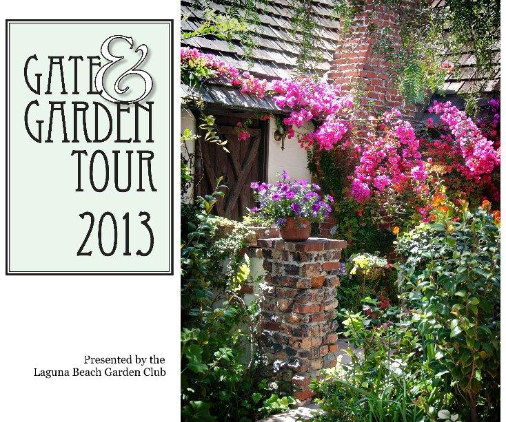 View Gate & Garden Tour 2013 by Presented by the Laguna Beach Garden Club