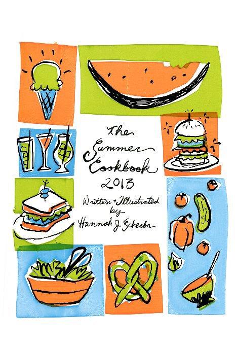 View The Summer Cookbook 2013 by Hannah J. Scherba