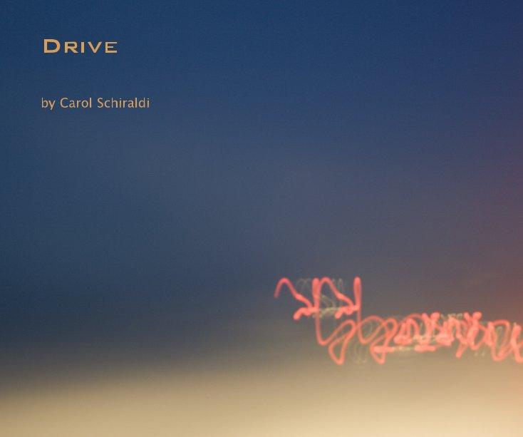 View Drive by Carol Schiraldi
