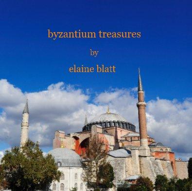 byzantium treasures by elaine blatt - Arts & Photography Books photo book