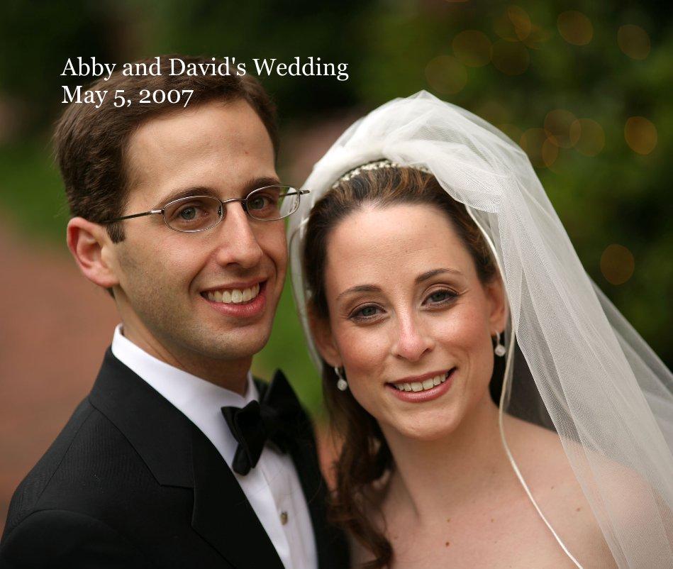 View Abby and David's Wedding May 5, 2007 by David