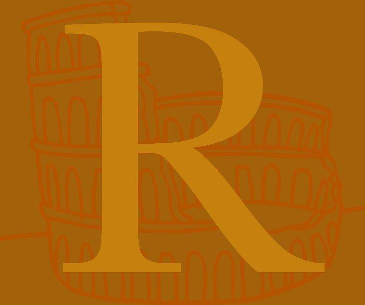 View R (Documentary Photography: Italy 2012) by Tessa Abrahams, Corina Aparicio, Emily Atwood, Massiel Garcia, Cecilia Iliesiu, Jaclyn Krakowski, Donovan Longo, Joseph Mottola, Catherine Murphy, Michael, Raganella, Jacqueline Tozzi, Aubrey Vollrath, Jessica Wendroff, Xuan Zheng