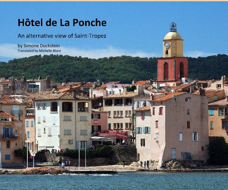 View Hôtel de La Ponche by Simone Duckstein Translated by Michelle Blore