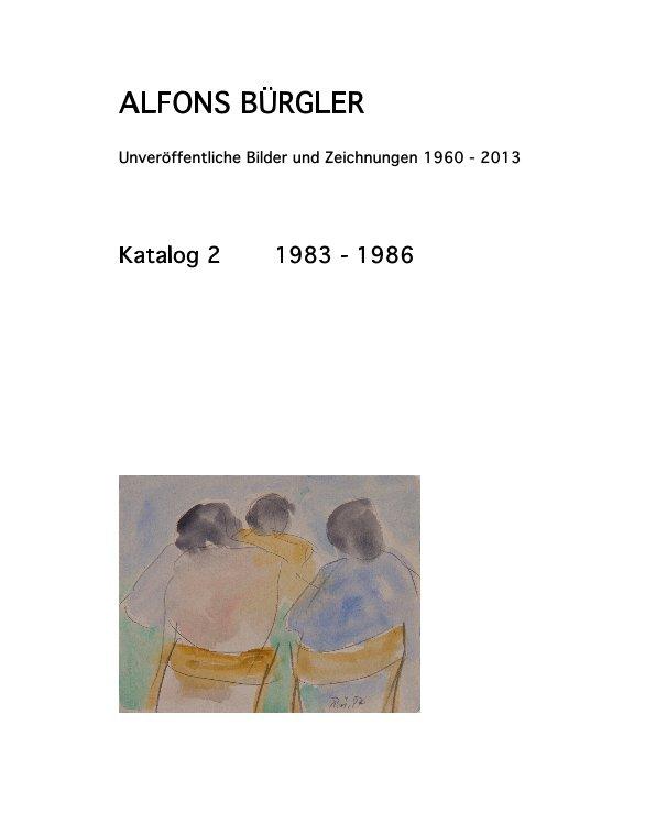 Katalog 2 nach ALFONS BÜRGLER anzeigen