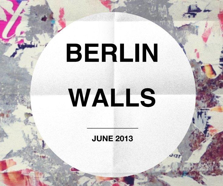 View BERLIN WALLS by @antoninimangia