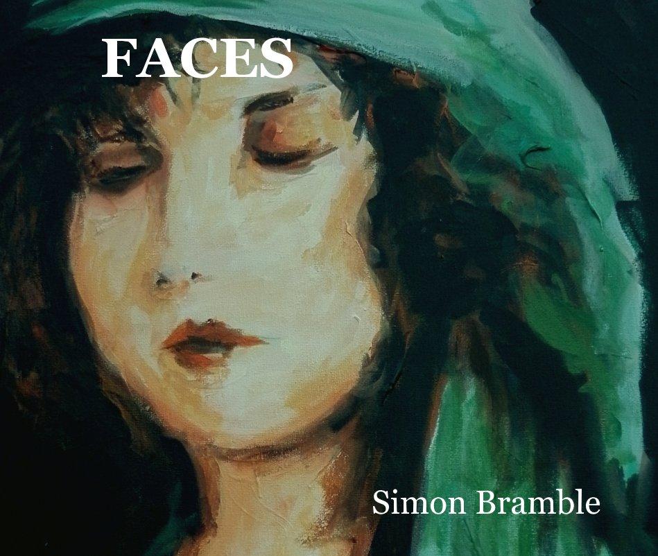 View FACES by Simon Bramble