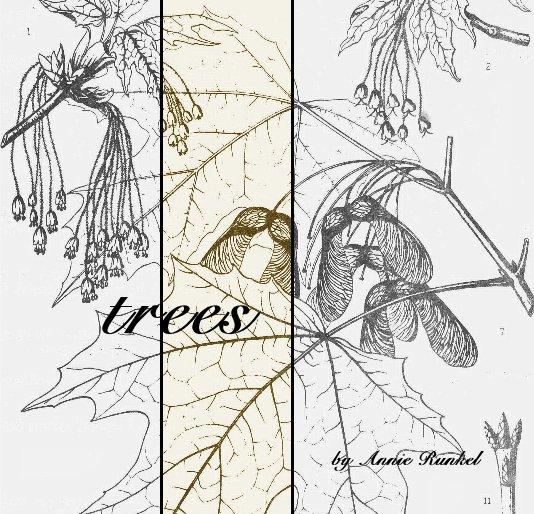 View trees by Annie Runkel