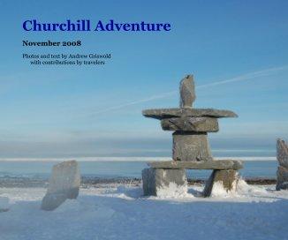 Churchill Adventure - Travel photo book