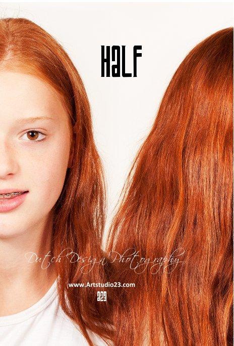 View HALF by Melanie Rijkers