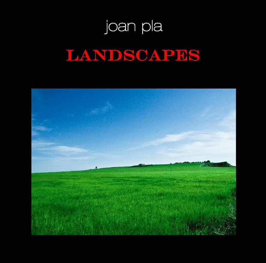 Ver LANDSCAPES por JOAN PLA