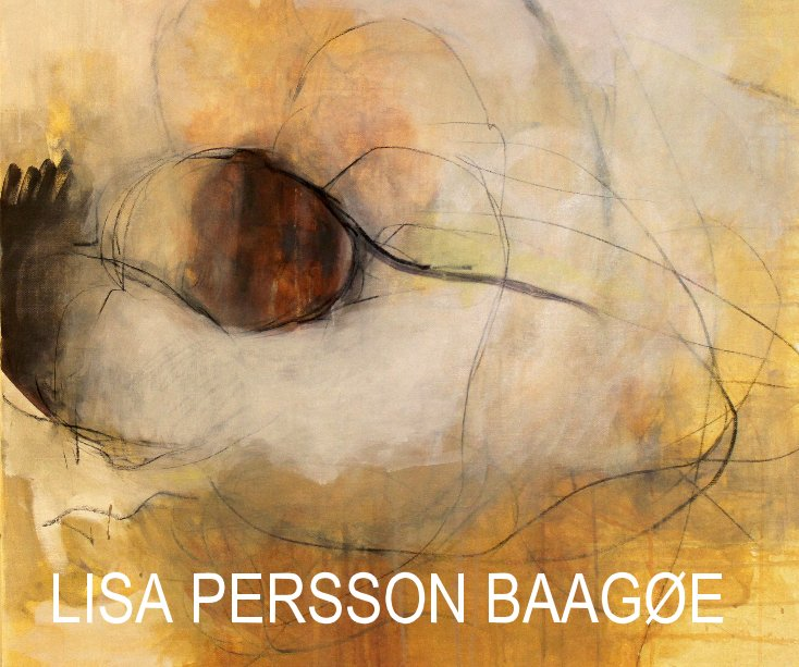View LISA PERSSON BAAGØE by Lisa Persson Baagøe