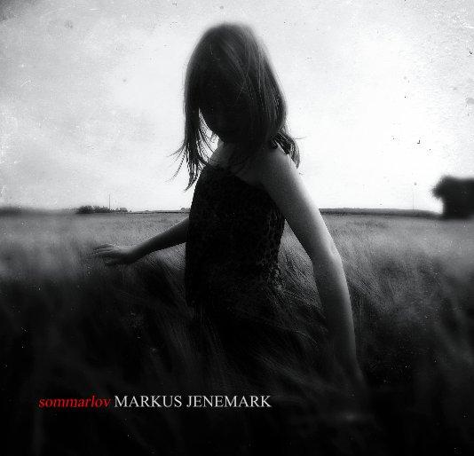 View sommarlov by MARKUS JENEMARK