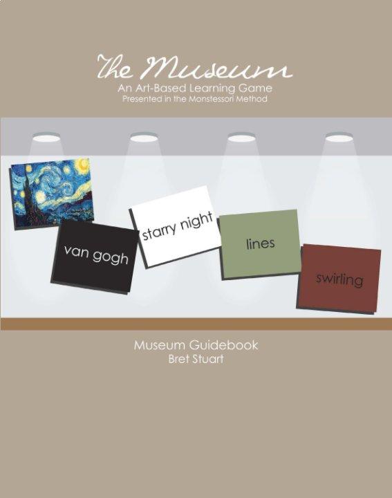 Ver The Museum [Condensed] por Bret Stuart