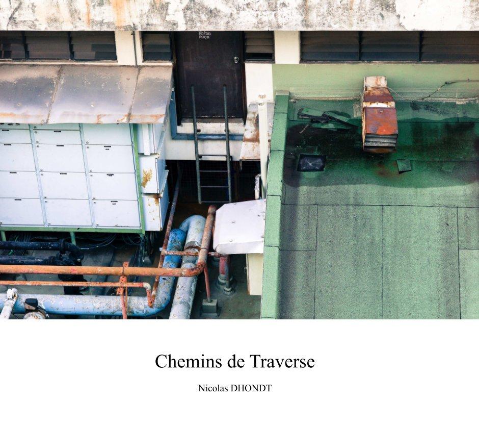 View Chemins de traverse by Nicolas DHONDT