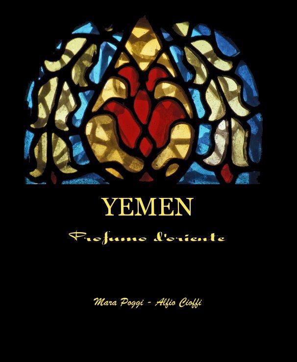 Visualizza Yemen di Mara Poggi - Alfio Cioffi