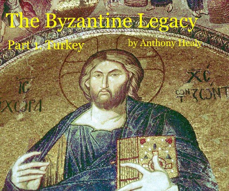 Ver The Byzantine Legacy por Anthony Healy