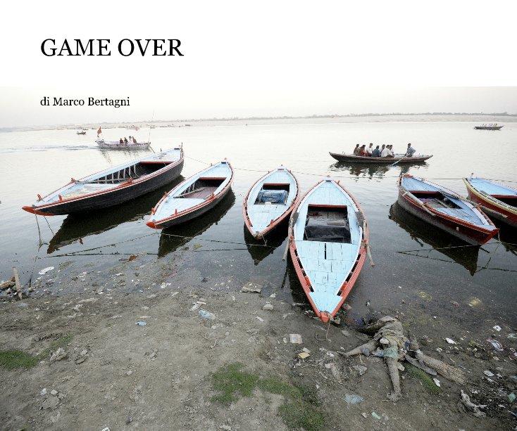 Visualizza GAME OVER di di Marco Bertagni