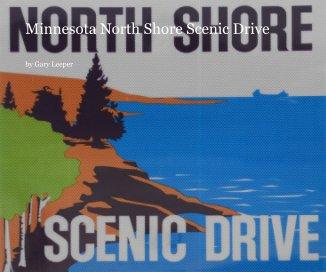 Minnesota North Shore Scenic Drive - Travel photo book