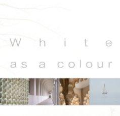 White as a colour - ONG y recaudación de fondos libro de fotografías
