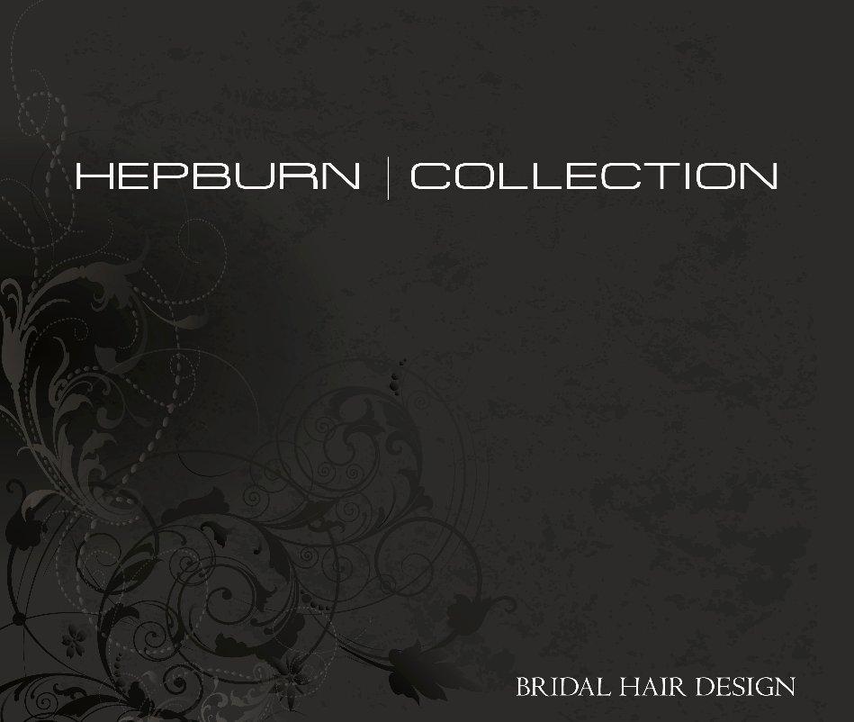 View Hepburn|collection by Severin hubert