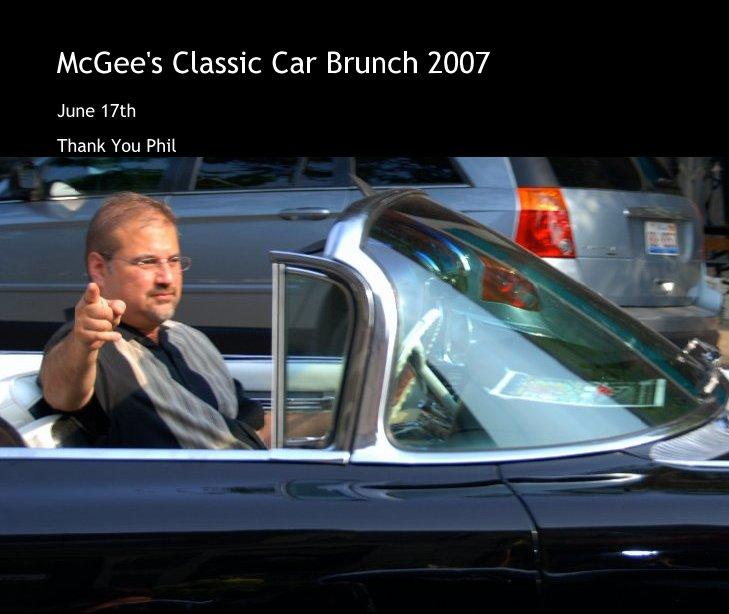 Bekijk McGee's Classic Car Brunch 2007 op Pete Krehbiel