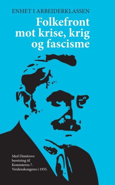 View Folkefront mot krise, krig og fascisme by Georgi Dimitrov – Revolusjon